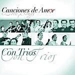 Los Tres Ases Canciones De Amor... Con Tríos