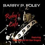 Barry P. Foley Ruby's Cafe