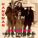 "The Ugly Ducklings Hangman (Long ""Studio"" Version)"