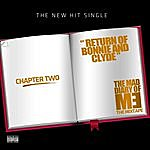 Me Return Of Bonnie And Clyde