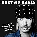 Bret Michaels Every Rose Has Its Thorn (Acoustic 2013)