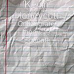 Kevin Honeycutt Collaborate, Innovate, Educate