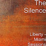 Silence Liberty - Miami Sessions