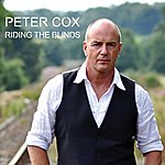 Peter Cox Riding The Blinds