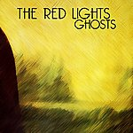 The Red Lights Ghosts