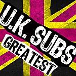 UK Subs Greatest
