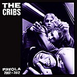 The Cribs Payola