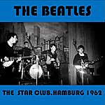 The Beatles The Star Club 1962