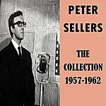 Peter Sellers The Collection 1957-1962