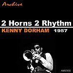 Kenny Dorham 2 Horns / 2 Rhythm