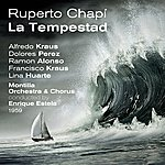 Alfredo Kraus Ruperto Chapí : La Tempestad, Zarzuela In Three Acts (1959)