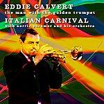 Eddie Calvert Italian Carnival