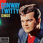 Conway Twitty Conway Twitty Sings