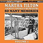 Martha Tilton Volume 19: So Many Memories, Vol. 1