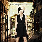 Carrie Rodriguez Give Me All You Got