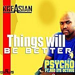 Psycho Things Will Be Better - Single