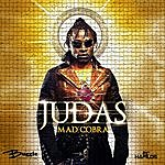 Mad Cobra Judas - Single