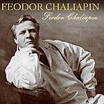 Feodor Chaliapin Feodor Chaliapin