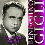 Beniamino Gigli Arias & Duets, Vol. 2
