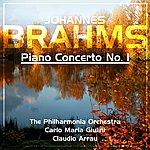 Claudio Arrau Brahms: Piano Concerto No 1