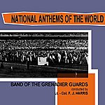 The Band Of The Grenadier Guards National Anthems Of The World