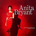 Anita Bryant Anita Bryant