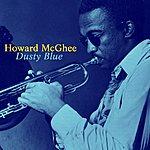 Howard McGhee Dusty Blue