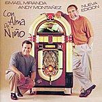 Ismael Miranda Con Alma De Niño