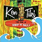 Kontiki The Rise Of Surfabilly