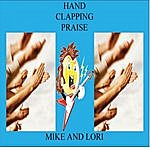 Mike Hand Clapping Praise