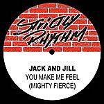 Jack You Make Me Feel (Mighty Fierce)