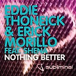 Eddie Thoneick Nothing Better