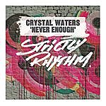 Crystal Waters Never Enough