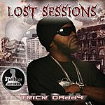 Trick Daddy Lost Sessions