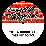 The Untouchables The Swing Doctor
