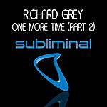 Richard Grey One More Time (Part Two)