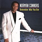 Norman Connors Remember Who You Are