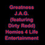 Jag Greatness (Feat. Dirty Redd) - Single