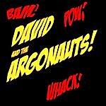 David Bam! Pow! Whack!