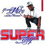 Young Mike Superthug (Feat. Emma Mendez) - Single