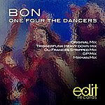 Bon One Four The Dancers