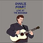 Charlie A'Court Live At The Marigold