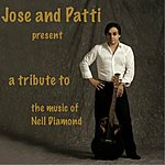 Jose Jose And Patti Present: A Tribute To The Music Of Neil Diamond