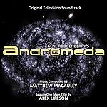 Matthew McCauley Gene Roddenberry's Andromeda - Original Television Soundtrack