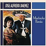José Alfredo Jiménez Muchacha Bonita