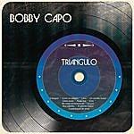 Bobby Capo Triángulo