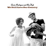 Carrie Rodriguez We Still Love Our Country