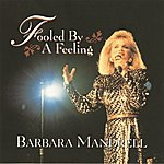 Barbara Mandrell Fooled By A Feeling