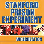 Stanford Prison Experiment Wrecreation