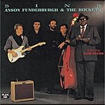 Anson Funderburgh & The Rockets Sins
